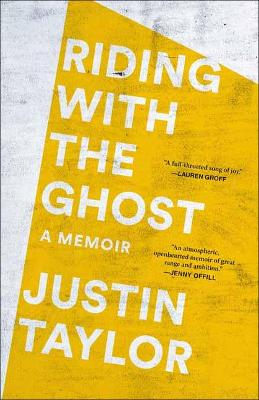 Riding with the Ghost : A Memoir