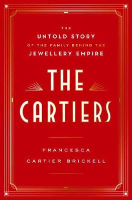 Picture of The Cartiers : The Untold Story of a Jewellery Dynasty