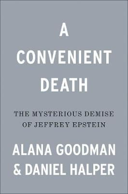 Picture of A Convenient Death : The Mysterious Demise of Jeffrey Epstein