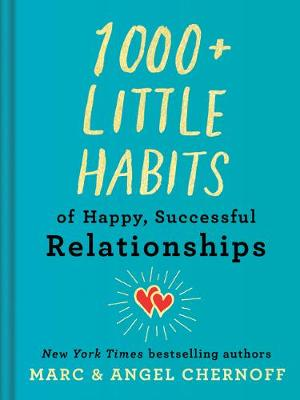 Picture of 1000+ Little Habits of Happy, Successful Relationships