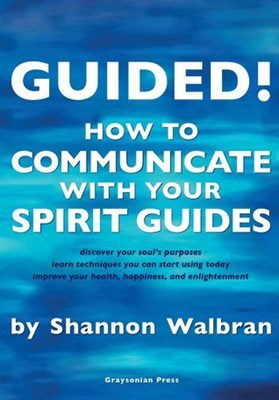 Picture of GUIDED! How to Communicate With Your Spirit Guides