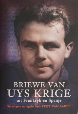Picture of Briewe Van Uys Krige : Uit Frankry En Spanje