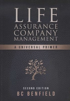 Life assurance company management : A universal primer