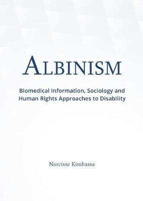 Picture of Albinism : Biomedical information, sociology and human rights approaches to disability