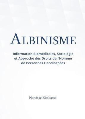 Picture of Albinisme : Information biomedicales, sociologie et approche des droits de I'homme de personnes handicapees