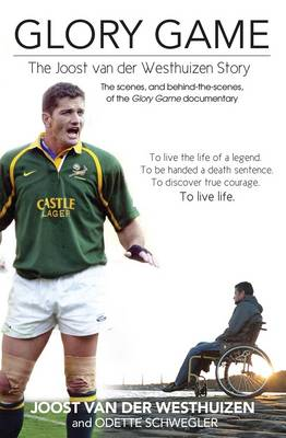 Picture of Glory game : The Joost van der Westhuizen story