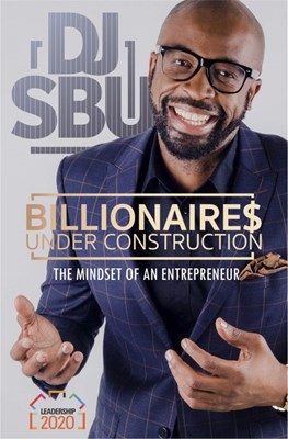 Picture of Billionaires under construction : The mindset of an entrepreneur