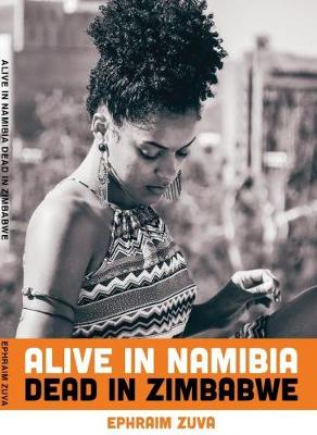 Picture of Alive in Namibia dead in Zimbabwe