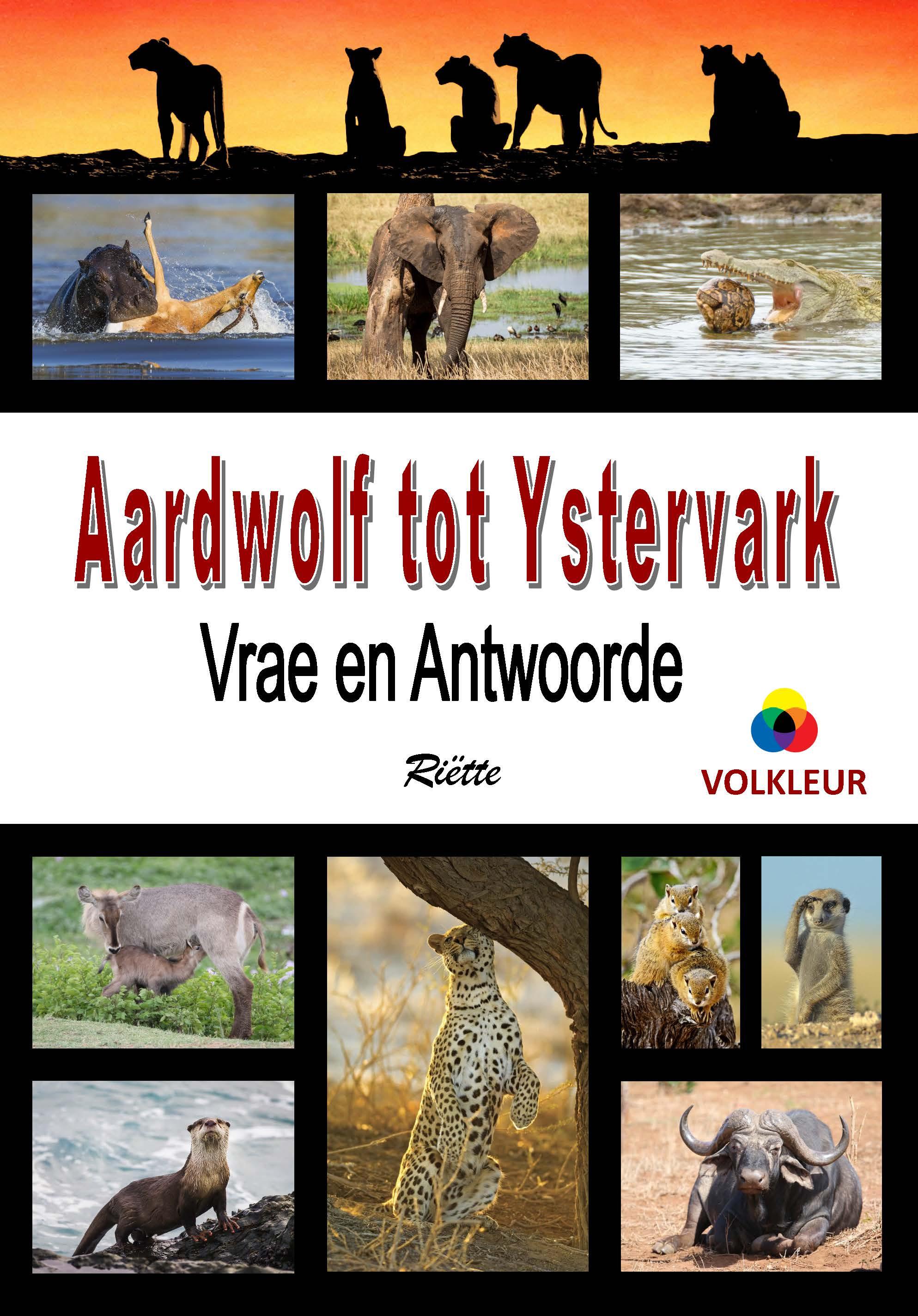 Picture of Aardwolf tot Ystervark : Vrae en Antwoorde