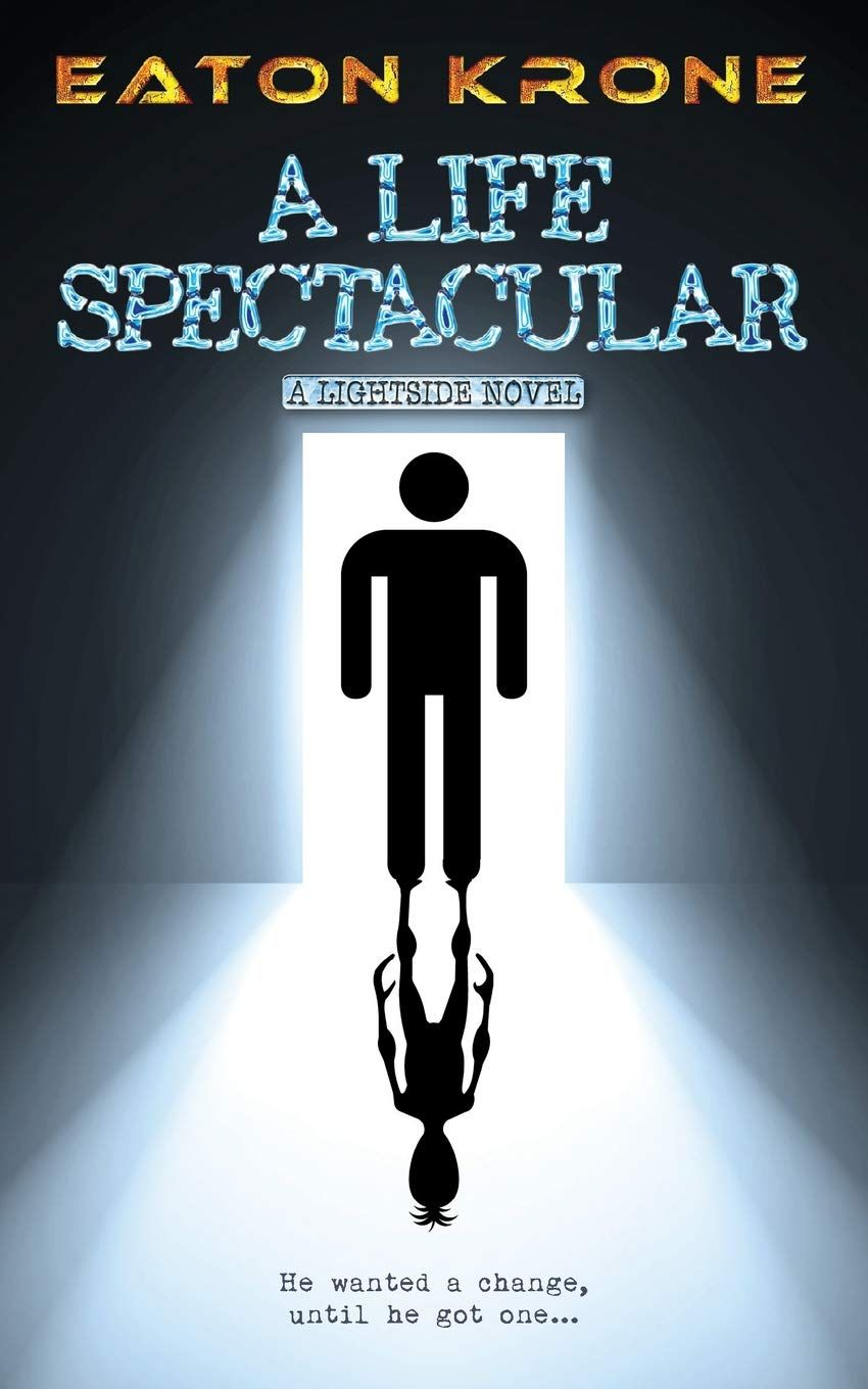 Picture of A Life Spectacular : A Lightside Novel