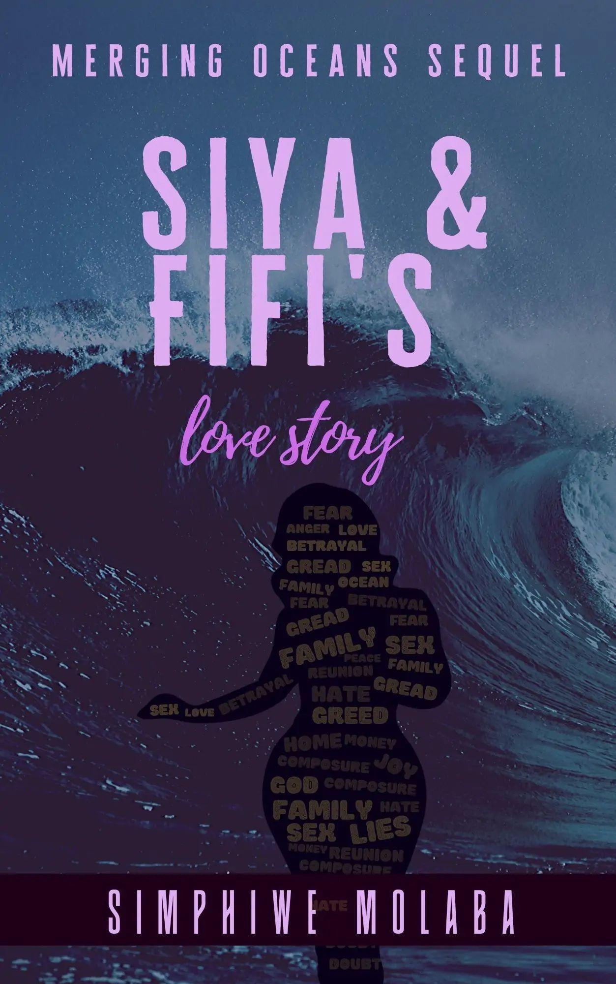 Siya & Fifi's Love Story