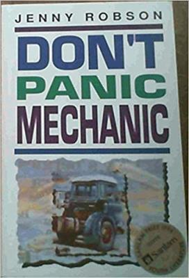 Picture of Don't Panic, Mechanic (SILVER) : (12-15) : Winner of Sanlamprize for Youth Literature