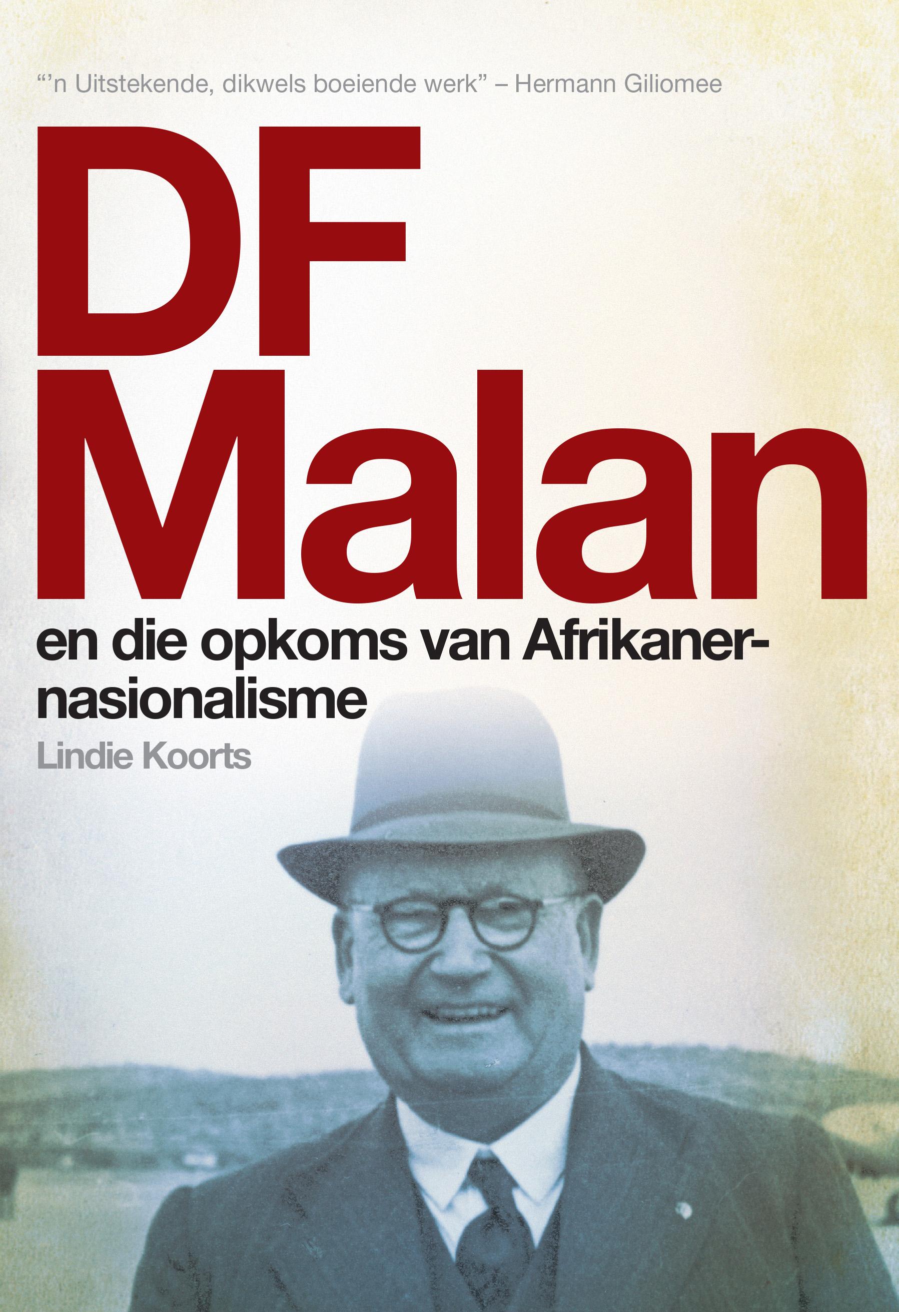 Picture of DF Malan en die opkoms van Afrikaner-nasionalisme