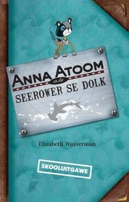 Picture of Anna Atoom en die seerower se dolk
