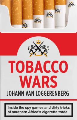 Picture of Tobacco wars : Inside the spy games and dirty tricks of Southern Africa's cigarette trade