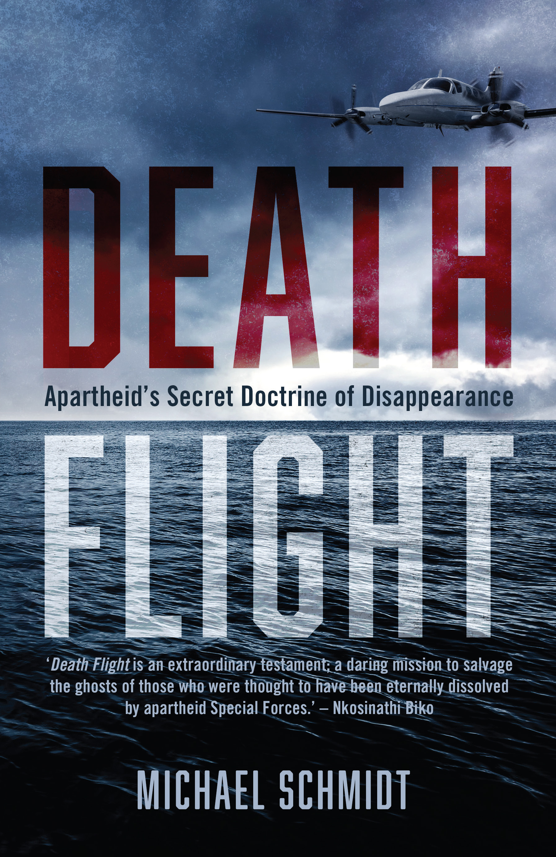 Picture of Death Flight : Apartheid's Secret Doctrine of Disappearance