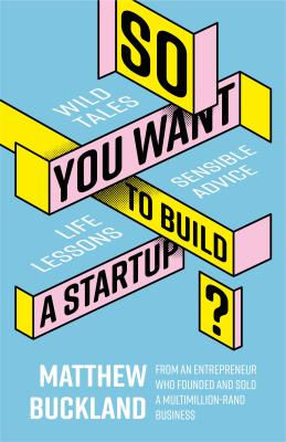 Picture of So You Want to Build a Startup