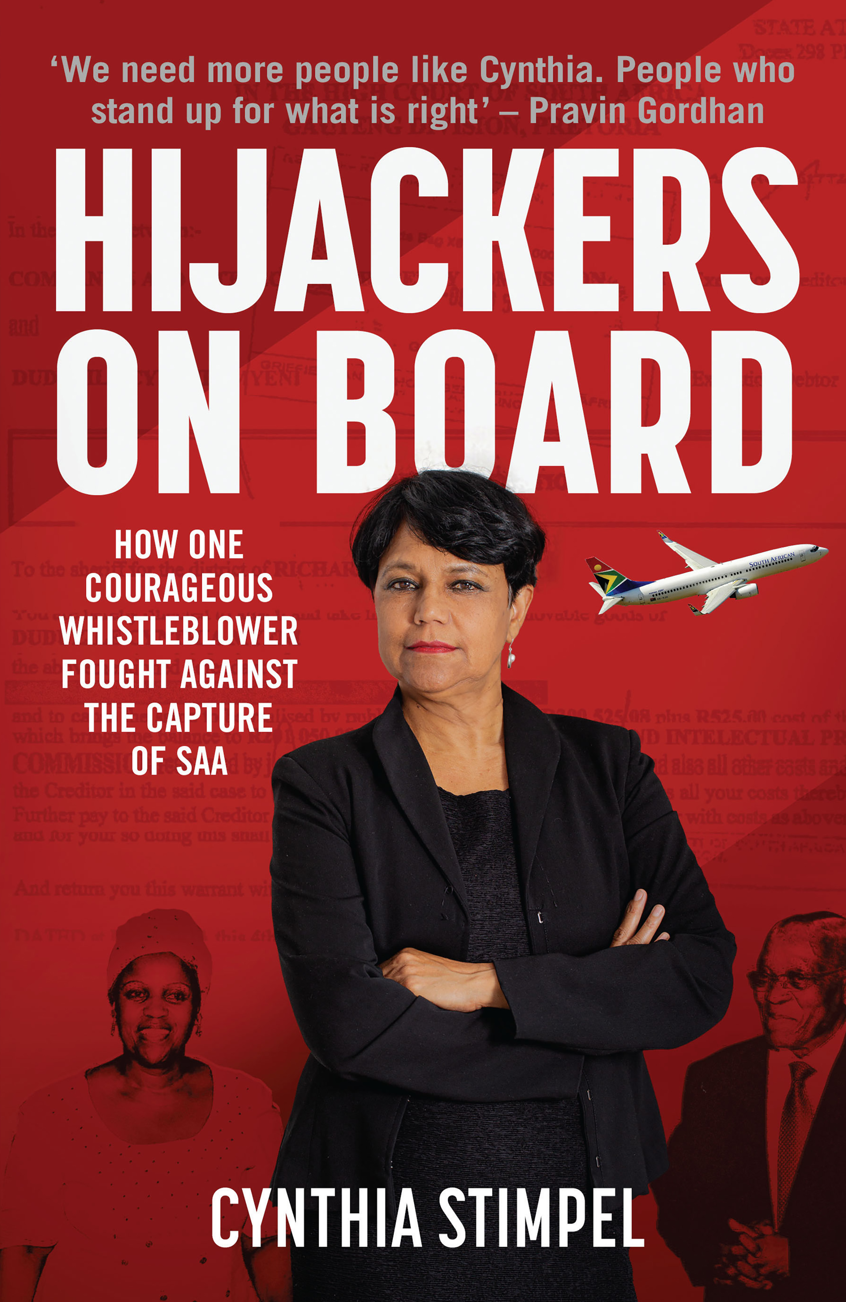 Hijackers On Board : How One Courageous Whistleblower Fought Against the Capture of SAA