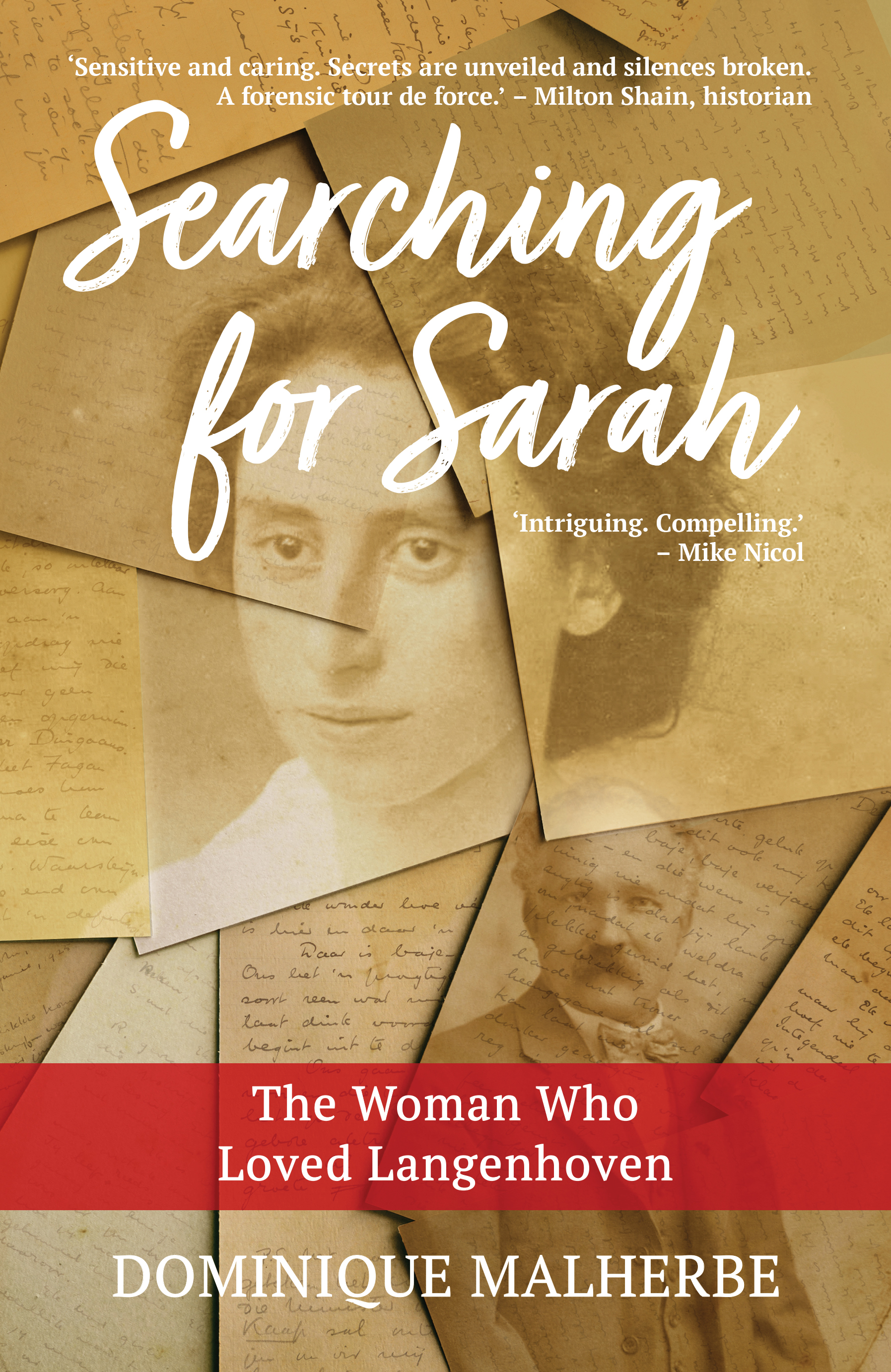 Searching for Sarah : The Woman Who Loved Langenhoven
