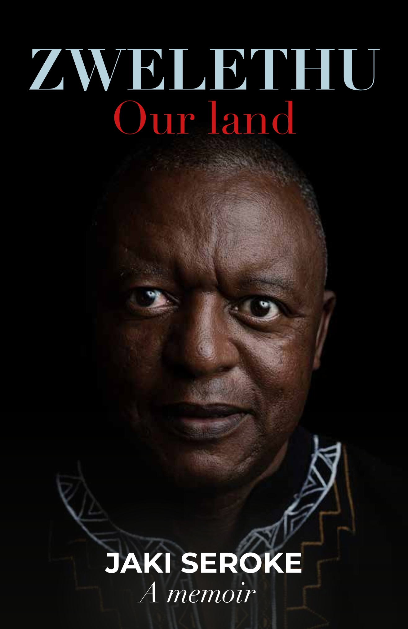 Picture of Zwelethu : Our Land: Jaki Seroke A Memoir