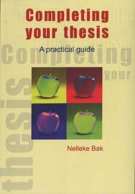 Picture of Completing your thesis : A practical guide