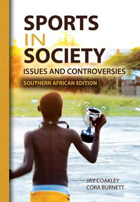 Picture of Sports in Society : Issues and Controversies - Southern African Edition