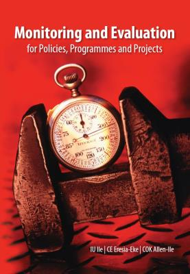 Monitoring and evaluation of policies, programmes and projects