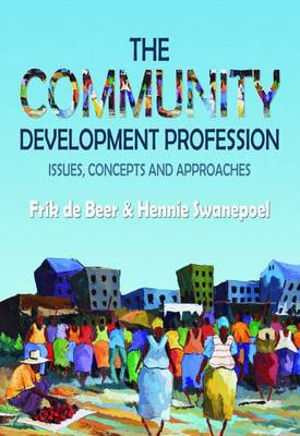 The community development profession : Issues, concepts and approaches