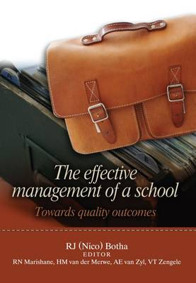 Picture of The effective management of a school : Towards quality outcomes