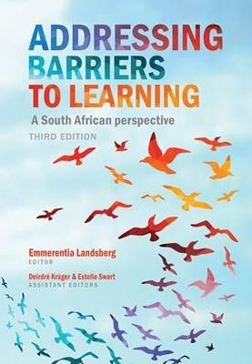 Picture of Addressing barriers to learning : A South African perspective