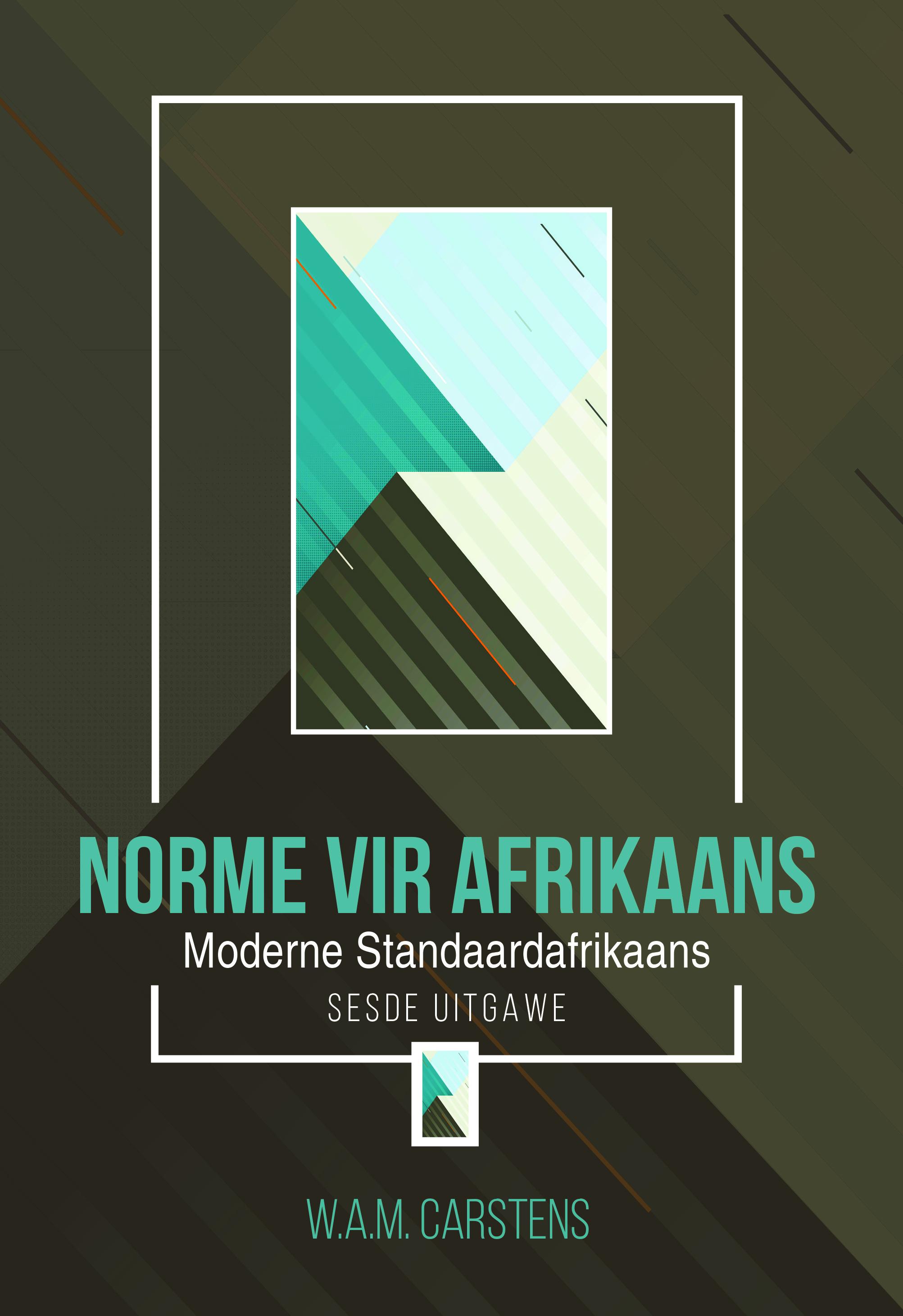 Picture of Norme vir Afrikaans : Moderne standaardafrikaans