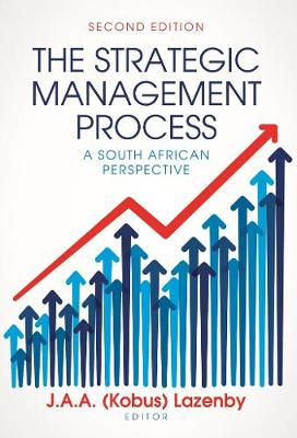 Picture of The strategic management process : A South African perspective