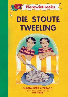 Picture of Die stoute tweeling (Kur 2005) : Boek 1 : Grade 1