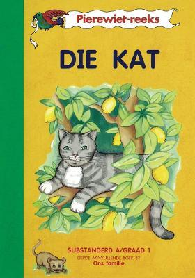 Picture of Die kat (Kur 2005) : Boek 3 : Grade 1