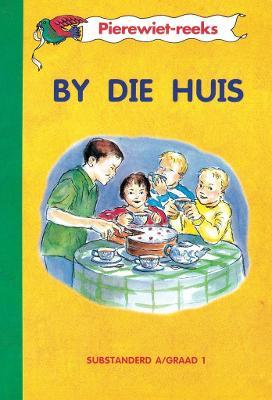 Picture of By die huis (Kur 2005) : Graad 1 : Boek 2