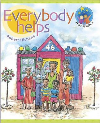 Picture of Stars of Africa Reader: Everybody helps (NCS): Grade R, Grade 1: Reader