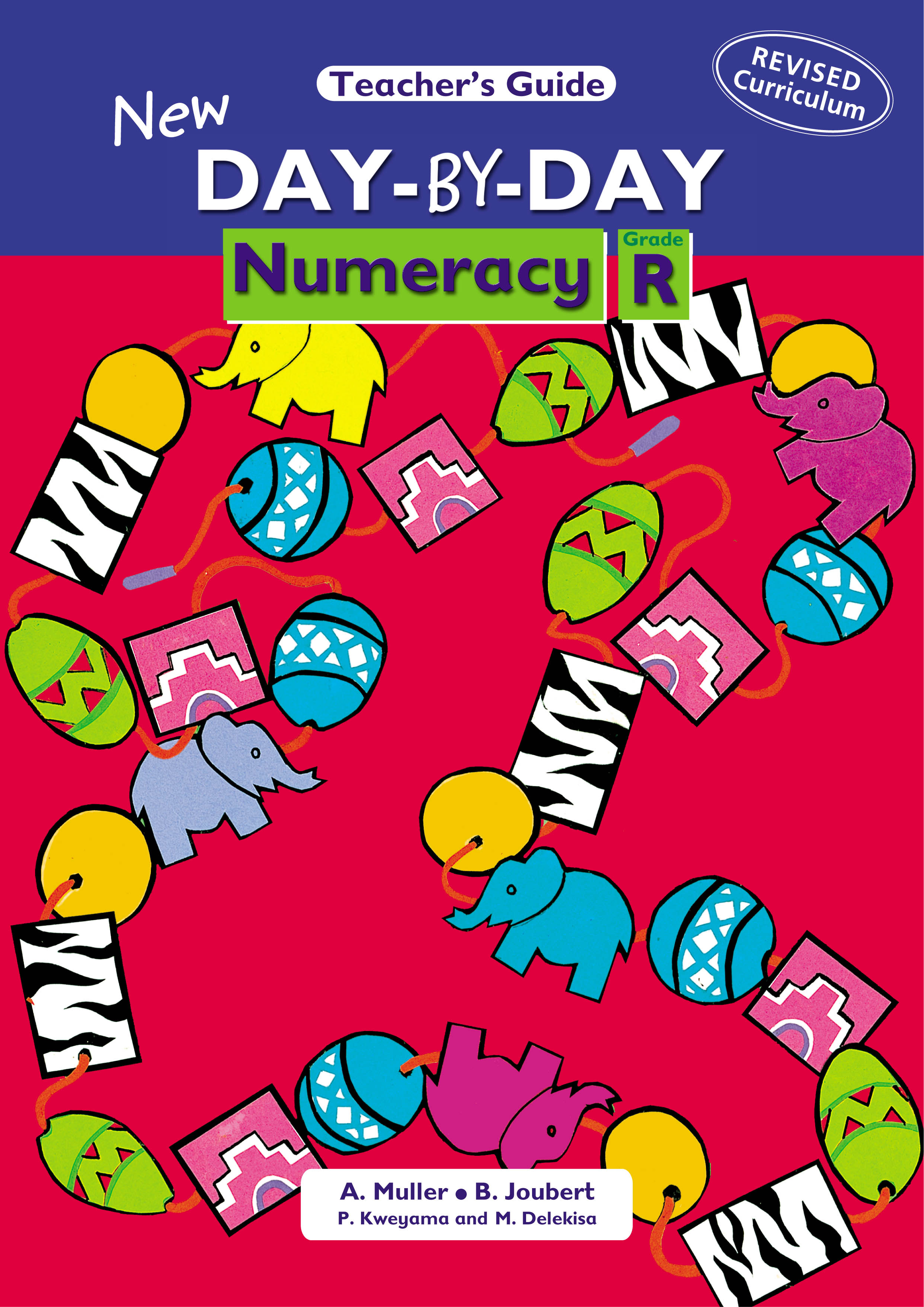 Picture of New Day-by-Day Numeracy : Grade R : Teacher's Guide (NCS)