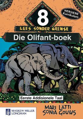 Picture of Die olifant-boek: Gr 8 : Eerste addisionele taal