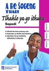 Picture of A re sogeng thari: Gr 10 - 12: Study guide