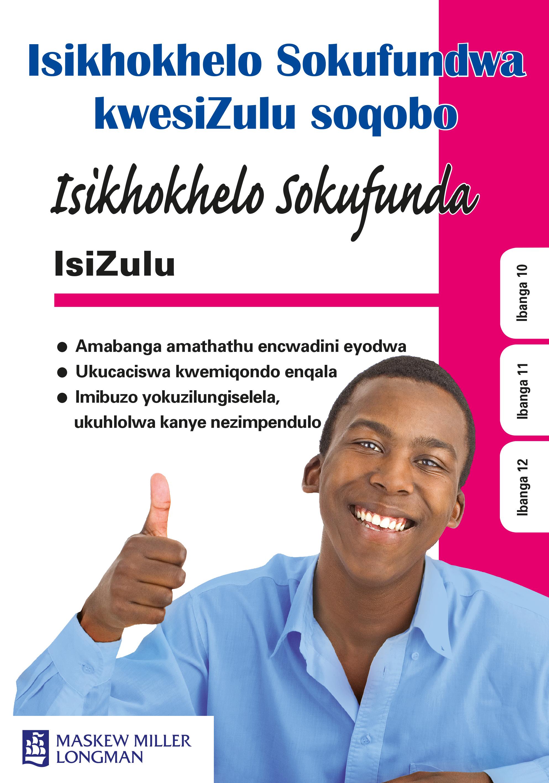 Picture of Isikhokhelo Sokufundwa KwesiZulu Soqobo: Isikhokhelo sokufundwa kwesizulu soqobo: Gr 10 - 12: Study guide Gr 10 - 12: Study Guide