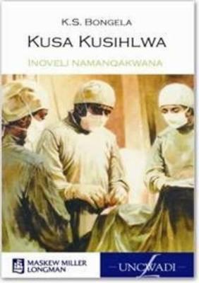 Picture of Kusa Kusihlwa: Inoveli namanqakwana: Grade 12