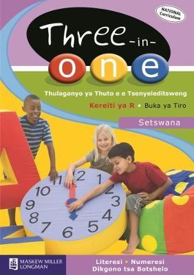 Picture of Three-in-one Thulaganyo Ya Thuto E E Tsenyeledisweng Ya Boraro-mo-bongweng: Three-in-One Thulaganyo ya Thuto e e Tsenyeledisweng: Kereiti ya R: Buka ya Tiro (NCS) Gr R: Workbook