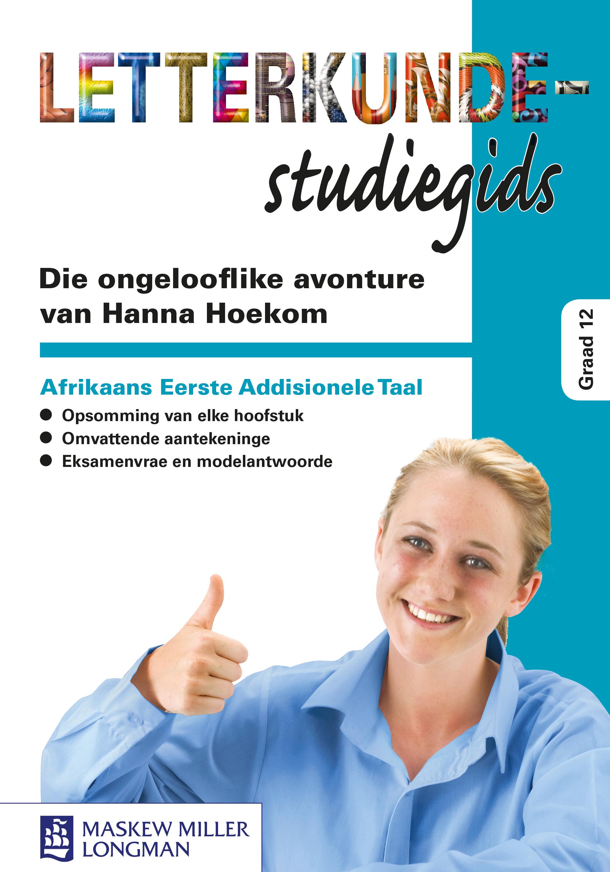 Picture of Die ongelooflike avonture van Hanna Hoekom: Gr 12: Studiegids