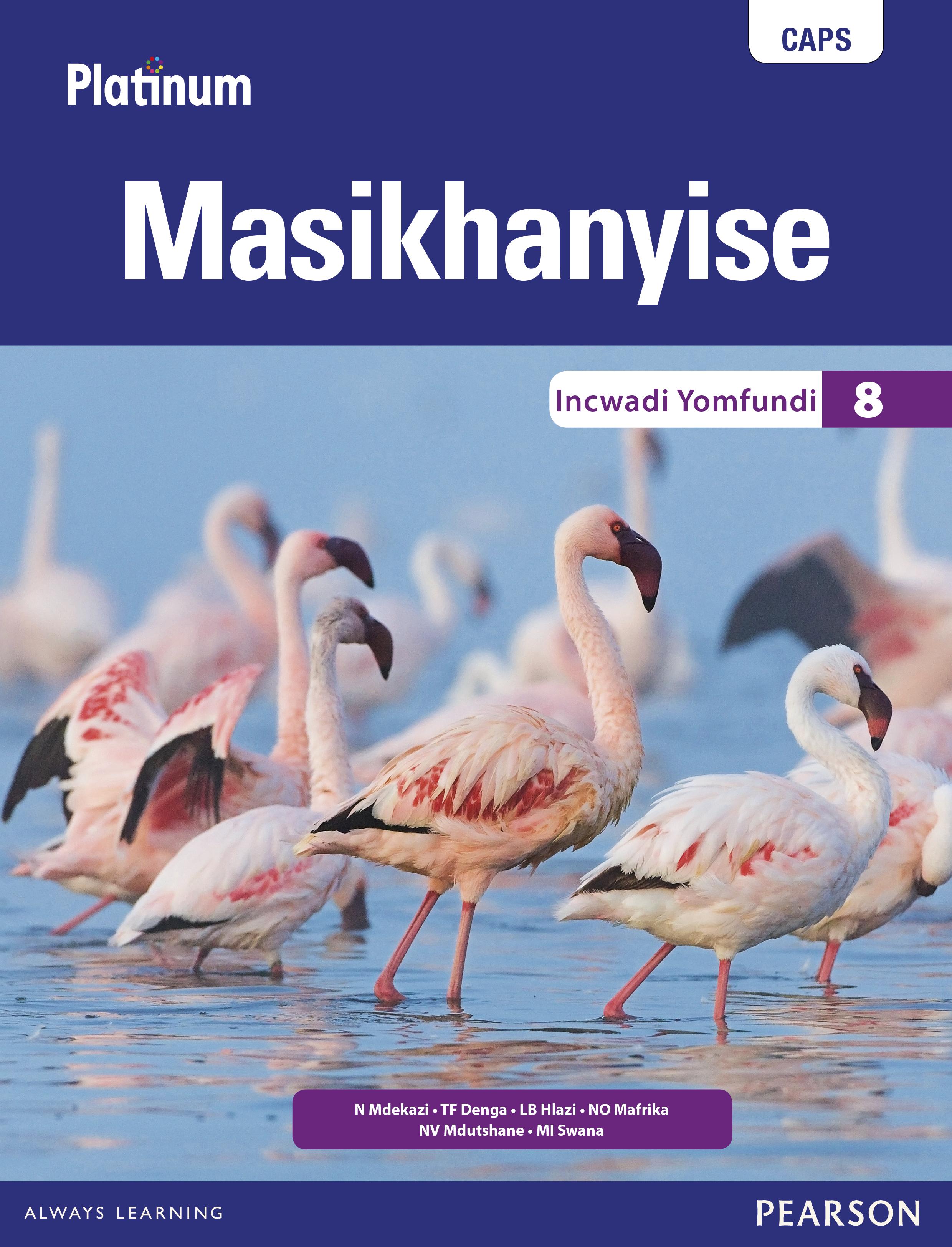Picture of Platinum Masikhanyise CAPS: Platinum Masikhanyise: Grade 8: Learner's book Gr 8: Learner's Book