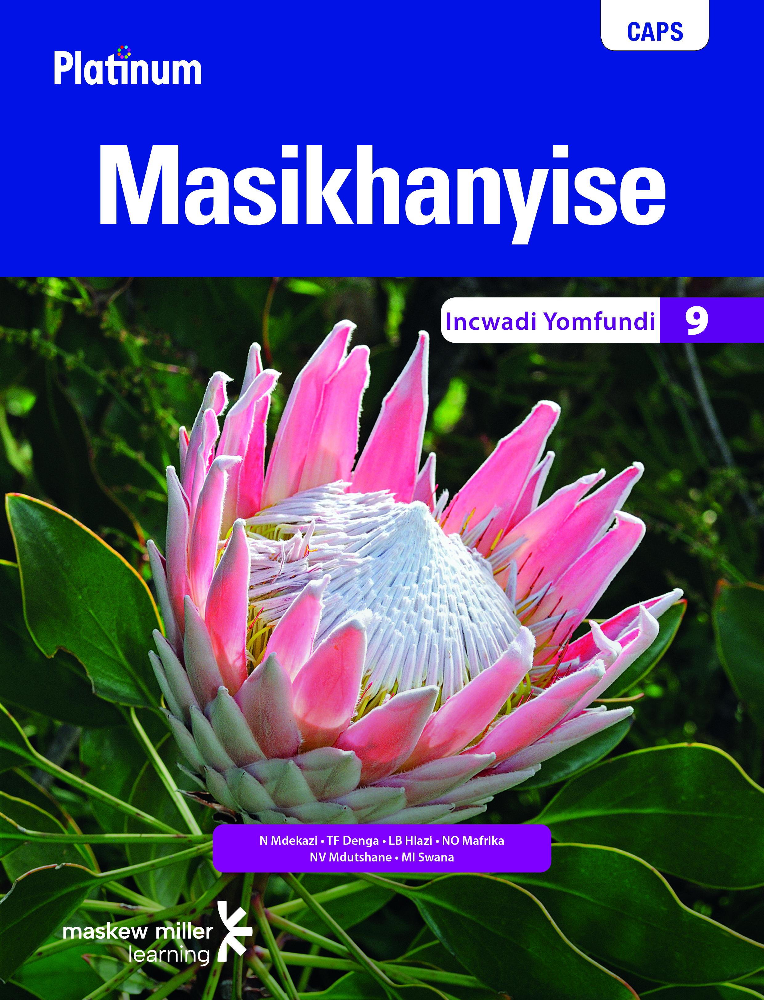 Picture of Platinum Masikhanyise CAPS: Platinum Masikhanyise: Grade 9: Learner's book Gr 9: Learner's Book