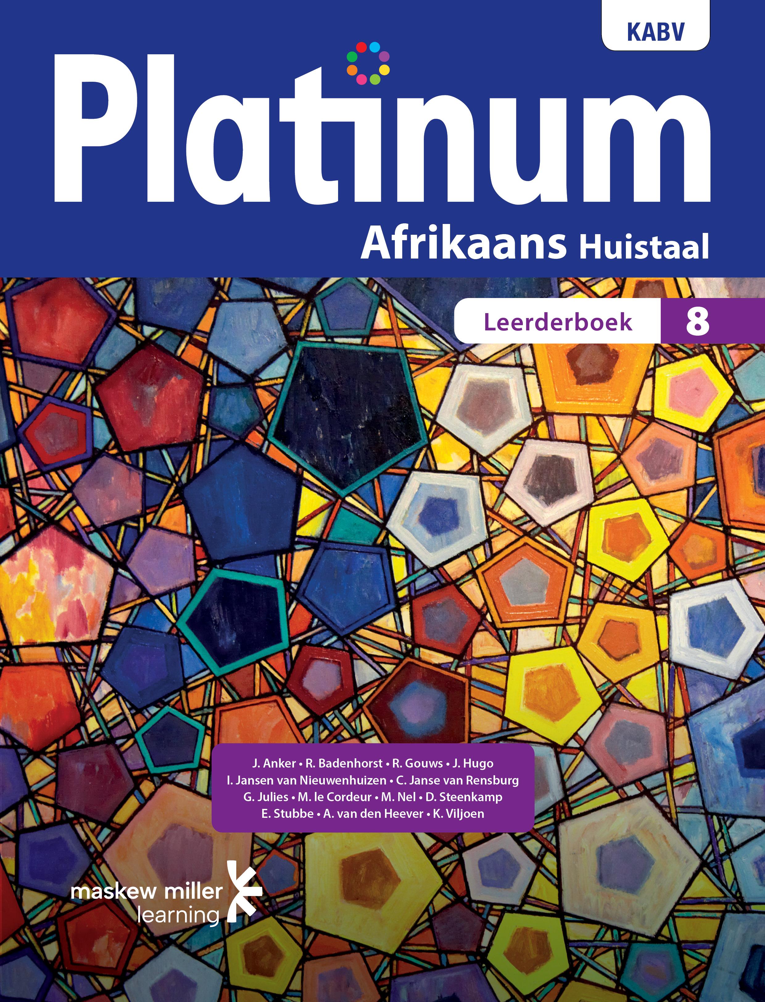Picture of Platinum Afrikaans KABV: Platinum Afrikaans huistaal: Graad 8: Leerderboek Gr 8: Leerdersboek