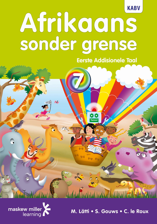 Picture of Afrikaans sonder grense KABV: Gr 7: Leerdersboek : Eerste addisionele taal