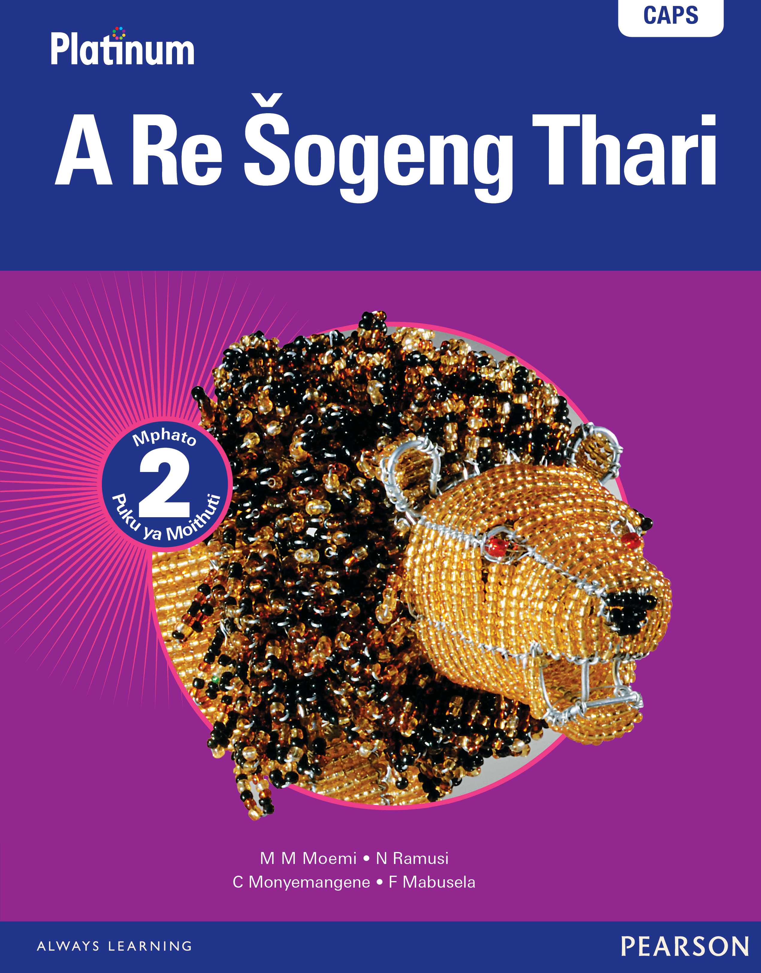 Picture of Platinum a re sogeng thari: Gr 2: Learner's book : Home language