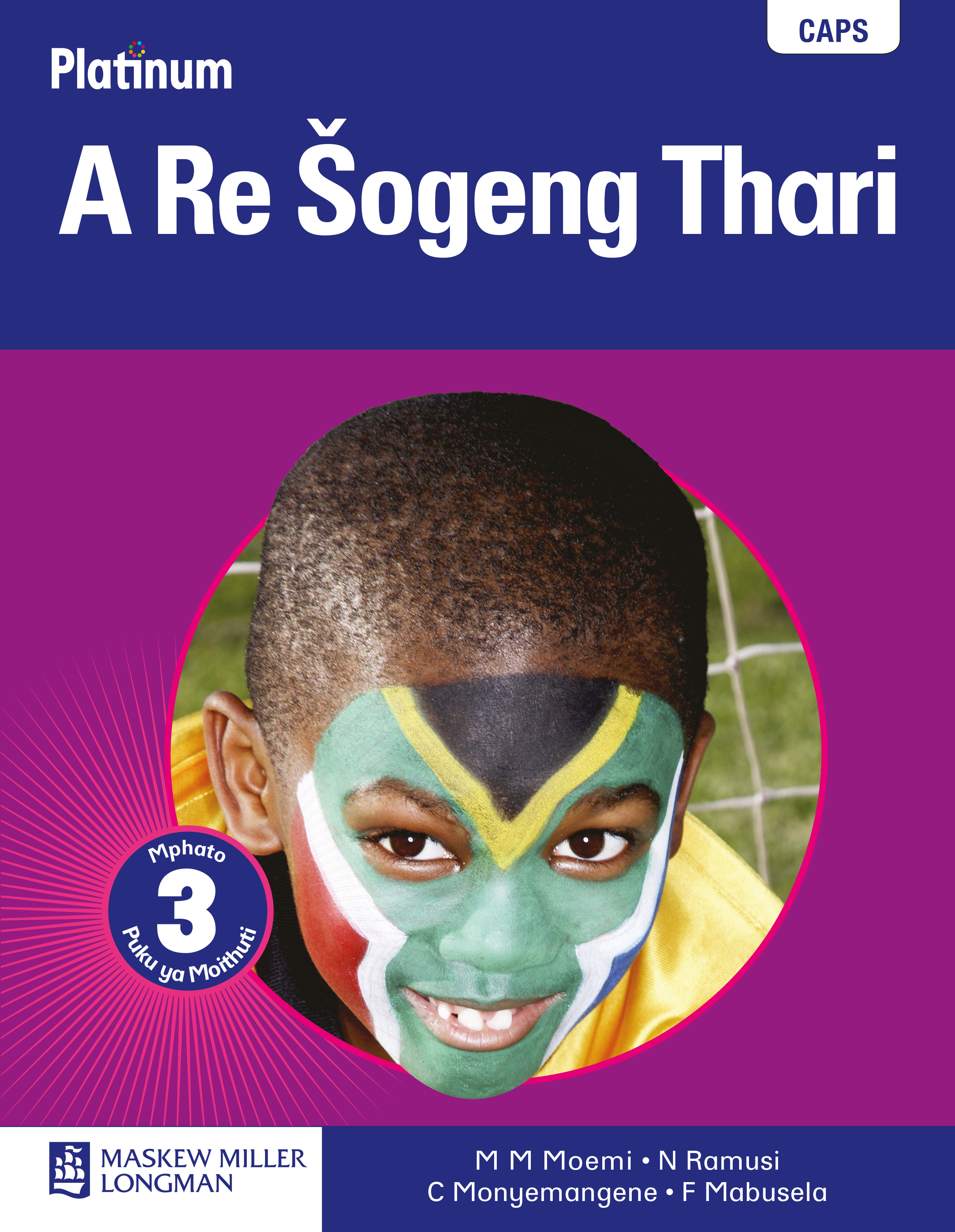Picture of Platinum a Re Sogeng Thari: Platinum a re sogeng thari: Gr 3: Learner's book Gr 3: Learner's Book