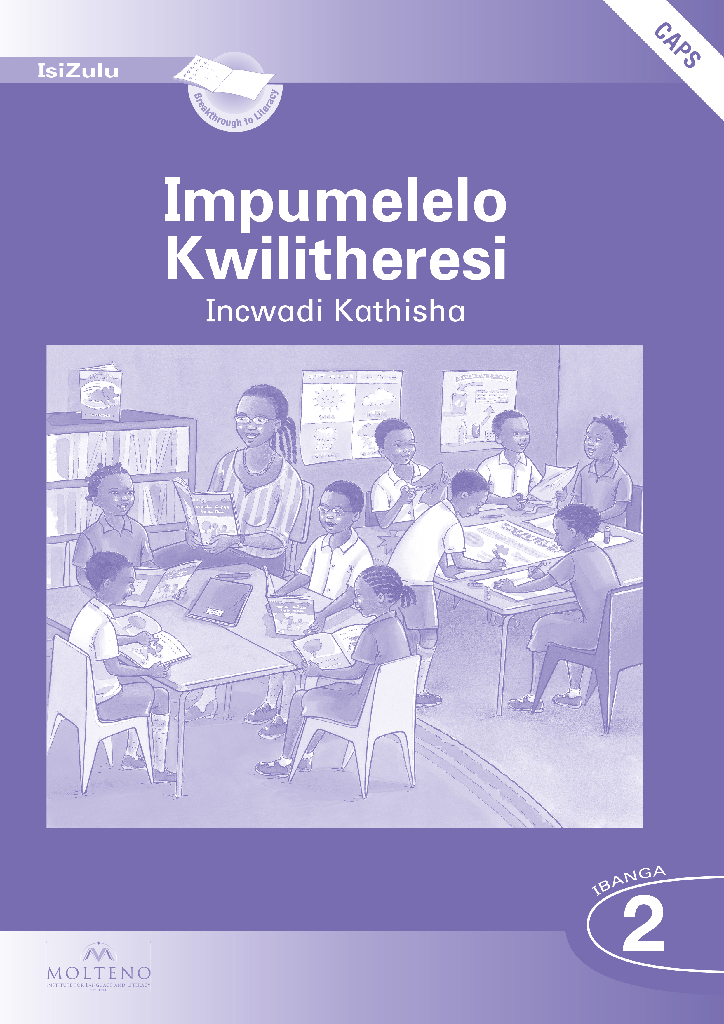 Picture of Impumelelo Kwilitheresi: Ibanga 2: Teacher's Pack (Teacher's Guide and Big Book) (CAPS)